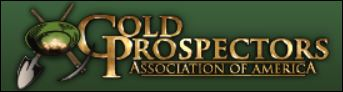 Gold Prospectors Association of America GPAA This is the gold prospecting club we joined. If you are a member you get access to all their gold claims.